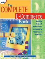 The Complete E-Commerce Book:Design, Build & Maintain a Successful Web-based