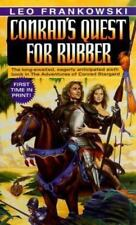 Conrad's Quest for Rubber (Adventures of Conrad Stargard) by Frankowski, Leo A.