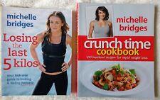 Michelle Bridges - Losing the Last 5 Kilos AND Crunch Time Cookbook (2 books)