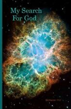 My Search for God by Bill Ferron (2014, Paperback, Large Type)