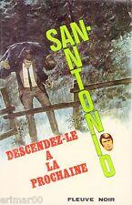 SAN ANTONIO / Descendez le à la prochaine // Fleuve Noir - Spécial Police / DARD