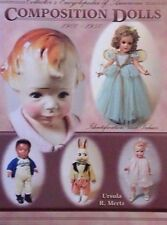Composition Doll 1900-1950 Encyclopedia Value Guide Collector'S Book 390 Pages
