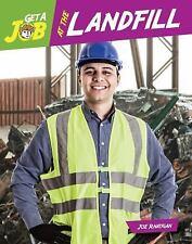 Bright Futures Press Get a Job: Get a Job at the Garbage Dump by Joe Rhatigan...