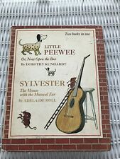Vintage Children's Books  2 books in 1 ~ Little PEEWEE; Sylvester The Mouse 1967