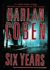 Six Years by Harlan Coben (2013, Hardcover), Signed 1st