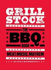 Grillstock: The BBQ Book, Merrington, Ben, Finch, Jon, New condition, Book