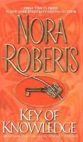 Key of Knowledge by Roberts, Nora , Mass Market Paperback