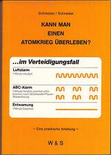 Kann man einen Atomkrieg überleben - Eine Praktische Anleitung - (1982)