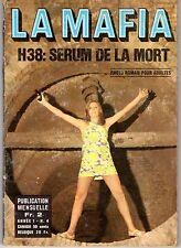 LA MAFIA 4 LE SERUM DE LA MORT (ROMAN PHOTO LIGNEE SATANIK)