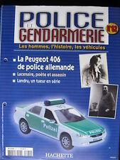 FASCICULE 62 POLICE GENDARMERIE PEUGEOT 406 RENAULT 4X4 SINPAR DINKY TOYS