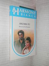 ANCORA TU Berta La Van Barker Harlequin Mondadori 1992 harmony bianca 453 libro