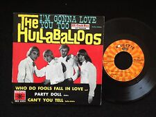 RARE FRENCH EP THE HULLABALLOS I'M GONNA LOVE YOU TOO
