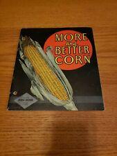 VINTAGE 1937 JOHN DEERE MORE AND BETTER CORN FARM EQUIPMENT BROCHURE