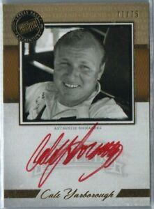 CALE YARBOROUGH 2013 PRESS PASS LEGENDS 71/75 AUTOGRAPH HARD SIGNED NASCAR RACE