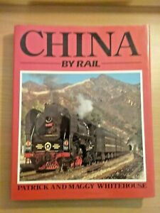 China by Rail by Patrick and Maggy Whitehouse