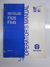New Holland FX25 FX45 Forage Harvestor Tractor Operator's Owner's Manual 6/96