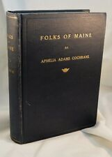 FOLKS OF MAINE 1934 The Pine Tree State Bangor San Francisco