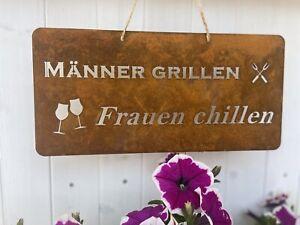 """Edelrost Schild Gartenschild viele Sprüche """"Männer grillen Frauen chillen"""""""