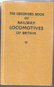 Observer's Book of Railway Locomotives in Britain 1962 revised by Casserley