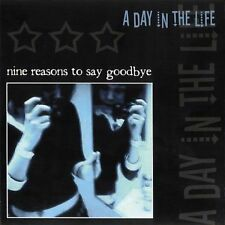 Nine Reasons to Say Goodbye by A Day in the Life (CD, Apr-2005, Confined) NEW
