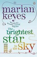 The Brightest Star in the Sky, Marian Keyes | Paperback Book | Good | 9780141028