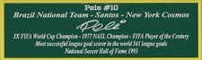 Pele Nameplate New York Cosmos Brazil Autograph Photo Soccer Jersey Ball