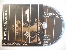JUSTIN NOZUKA : CRIMINAL / SAVE HIM ♦ CD SINGLE PORT GRATUIT ♦