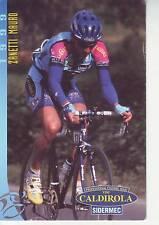 CYCLISME carte cycliste ZANETTI MAURO équipe VINI CALDIROLA 1999