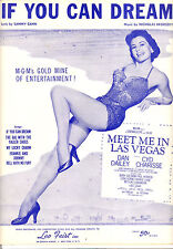 """MEET ME IN LAS VEGAS Sheet Music """"If You Can Dream"""" Cyd Charisse"""