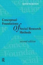 Conceptual Foundations of Social Research Methods: Second Edition, , Baronov, Da