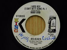 Bobby Byrd 45 I CAN'T DO IT ALONE pt 1 / pt 2 - King VG
