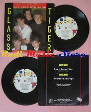 LP 45 7'' GLASS TIGER Don't forget me Ancient evenings 1986 MT 13 no cd mc dvd