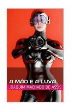 NEW A Mão e a Luva (Portuguese Edition) by Joaquim Machado de Assis