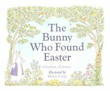 The Bunny Who Found Easter   Charlotte Zolotow   NEW pb