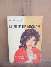 Michel Morphy: La fille de Mignon/ Les chefs-d'oeuvre du roman