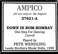AMPICO ReCut DOWN IN BOM BOMBAY Pete Wendling 27621-A Player Piano Roll