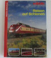 Märklin Bibliothek - 10 - Reisen auf Schienen