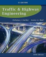 Traffic and Highway Engineering by Nicholas Garber, Lester A. Hoel (Paperback, 2
