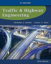 Traffic and Highway Engineering by Nicholas Garber, Lester A. Hoel (Paperback, 2014)