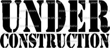 Under Construction vinyl decal/sticker jdm ill stance drift hella flush