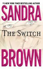 The Switch by Sandra Brown (2001, Paperback) ***VERY GOOD*** BC40