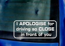 I apologise for driving so close in front of you Funny Caravan Camping Sticker