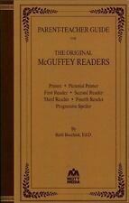 Parent-Teacher Guide for the Original McGuffey Readers (Paperback or Softback)