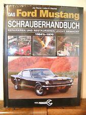 Das Ford Mustang Schrauberhandbuch -Reparieren und Restaurieren leicht gemacht