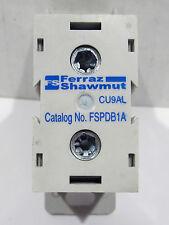 NOS Ferraz Shawmut FSPDB1A Power Distribution Block 600V 175A CU9AL Finger Safe