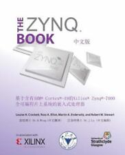 The Zynq Book (Chinese Version) : Embedded Processing with the Arm Cortex-A9 on