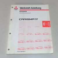 Workshop Manual Mitsubishi Carisma Supplement Body Year of Manufacture From 1997
