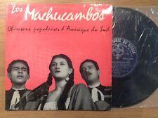 """LP 25 cm-10"""" LOS MACHUCAMBOS - chansons populaires Amerique du sud CND 1043"""