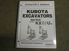 Kubota KX121 KX161 U45 KX 121 161 -3 U 45 excavator owners & maintenance manual