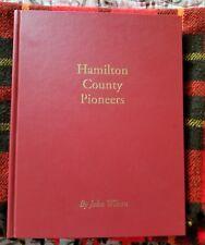 Hamilton County (TN) Pioneers (1998 HC 1st Ed) by John Wilson (County Historian)
